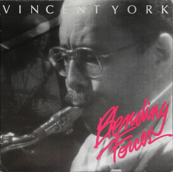 Vincent York's Blending Forces